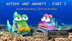 Autism and Anxiety Part 3