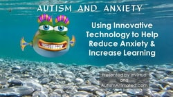 Autism and Anxiety Part 1