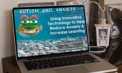 Autism and Anxiety Part 1 Webinar